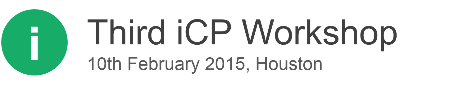 3rd iCP Workshop | 10th February 2015, Houston